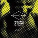 Heroines of Sound Festival 2020 digital